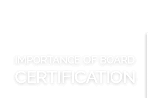 Importance of Board Certification Paul E. Miller, DDS, PC Quincy, IL